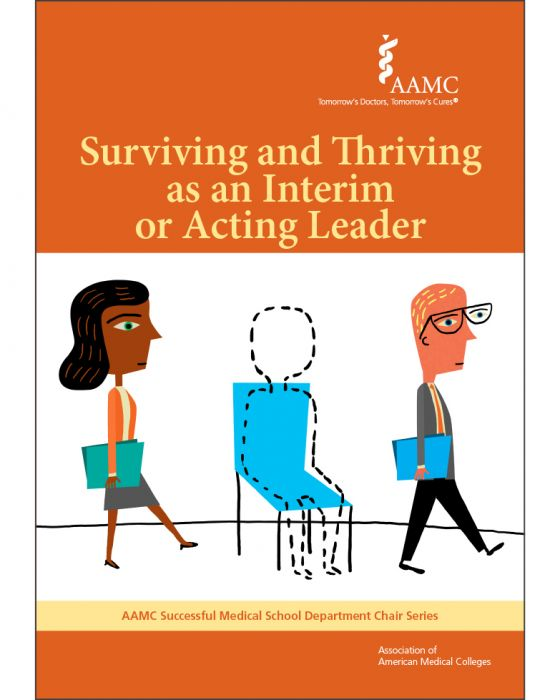 Surviving and Thriving as an Interim or Acting Leader