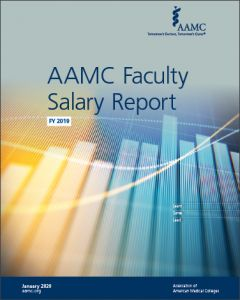 AAMC Faculty Salary Report FY 2019 (Print)