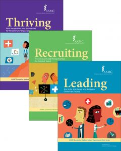AAMC Successful Medical School Department Chair Series: The Complete Set  of Leading, Recruiting, and Thriving (Print)