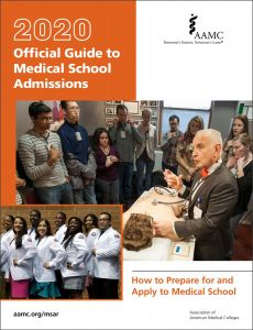2020 Official Guide to Medical School Admissions: How to Prepare for and Apply to Medical School (PDF)