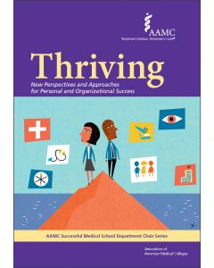 Thriving: New Perspectives and Approaches for Personal and Organizational Success