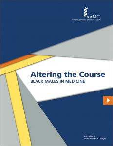 Altering the Course: Black Males in Medicine