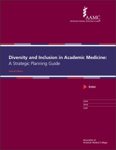 Diversity and Inclusion in Academic Medicine: A Strategic Planning Guide (Print)