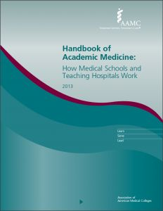 Handbook of Academic Medicine: How Medical Schools and Teaching Hospitals Work (PDF)