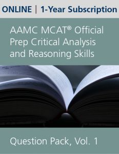 AAMC MCAT Official Prep Critical Analysis and Reasoning Skills Question Pack, Volume 1 (Online) | 1-Year Subscription