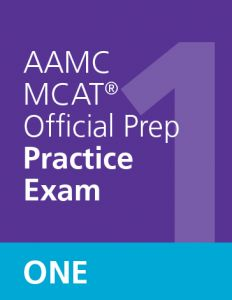 AAMC MCAT Official Prep Practice Exam One