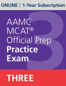 AAMC MCAT Official Prep Practice Exam Three (Online) | 1-Year Subscription