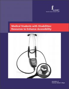 Medical Students with Disabilities: Resources to Enhance Accessibility (Print)