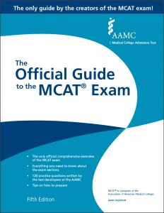 The Official Guide to the MCAT Exam, Fifth Edition