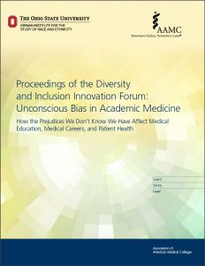 Proceedings of the Diversity and Inclusion Innovation Forum: Unconscious Bias in Academic Medicine