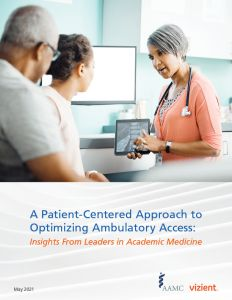 A Patient-Centered Approach to Optimizing Ambulatory Access: Insights From Leaders in Academic Medicine