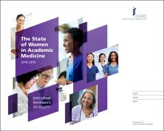 The State of Women in Academic Medicine 2018-2019: Exploring Pathways to Equity