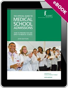 The Official Guide to Medical School Admissions: How to Prepare for and Apply to Medical School (eBook)