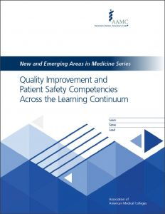 Quality Improvement and Patient Safety Competencies Across the Learning Continuum