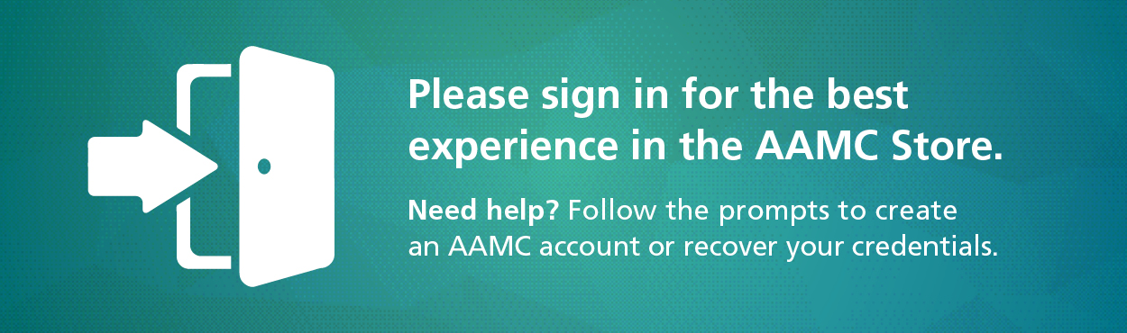 Login to the AAMC Store for a better experience